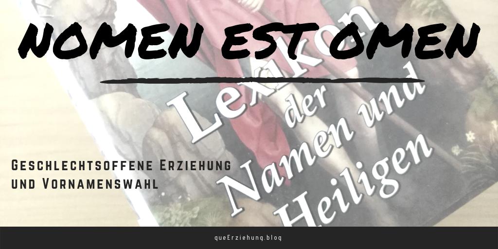 """Ein Bild eines Namenslexikons, darauf der Titel des Beitrages """"Nomen est Omen"""""""